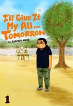I'll Give It My All... Tomorrow